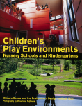Children's Play Environments Nursery Schools and Kindergartens